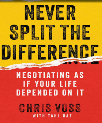 Chris Voss - Never Split the Difference Summary Review - Ippei Blog